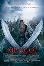 Mongol The Rise of Genghis Khan(2008)