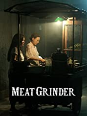 The Meat Grinder poster