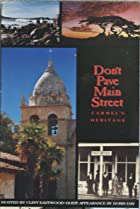 Don't Pave Main Street: Carmel's Heritage (1994) Poster