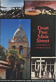 Don't Pave Main Street: Carmel's Heritage Poster