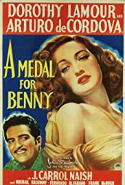 A Medal for Benny (1945) Poster - Movie Forum, Cast, Reviews
