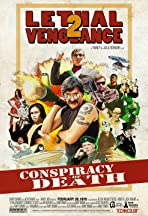 Lethal Vengeance 2: Conspiracy of Death
