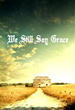 We Still Say Grace
