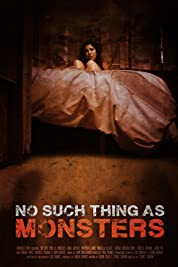 No Such Thing As Monsters (2019) poster