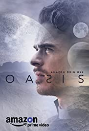 Oasis (2017) Poster - Movie Forum, Cast, Reviews