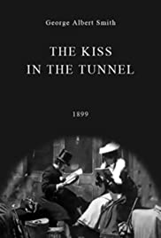 A Kiss in the Tunnel(1899) Poster - Movie Forum, Cast, Reviews