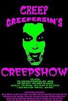 Image of Creep Creepersin's Creepshow