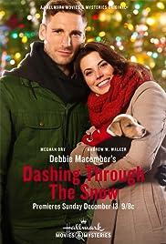 Debbie Macomber's Dashing Through the Snow(2015) Poster - Movie Forum, Cast, Reviews