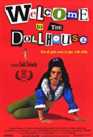Welcome to the Dollhouse (1995) Poster - Movie Forum, Cast, Reviews