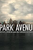 Park Avenue: Money, Power and the American Dream (2012) Poster