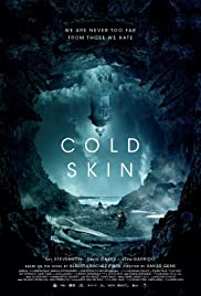Cold Skin (2017) Poster - Movie Forum, Cast, Reviews