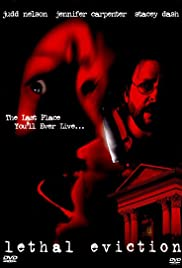 Lethal Eviction(2005) Poster - Movie Forum, Cast, Reviews