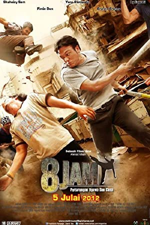Nonton 8 Jam (2012) Film Subtitle Indonesia Streaming Movie Download