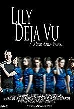 Lily Deja Vu
