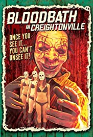 Bloodbath in Creightonville Poster