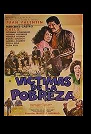 Victimas de la pobreza Poster