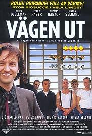 Vägen ut(1999) Poster - Movie Forum, Cast, Reviews