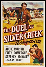 The Duel at Silver Creek(1952) Poster - Movie Forum, Cast, Reviews