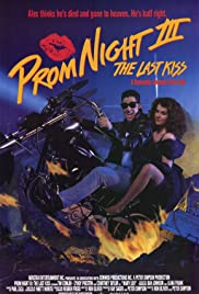 Prom Night III: The Last Kiss (1990) Poster - Movie Forum, Cast, Reviews