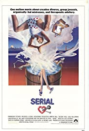 Serial (1980) Poster - Movie Forum, Cast, Reviews