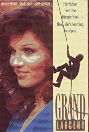 Grand Larceny (1987) Poster - Movie Forum, Cast, Reviews