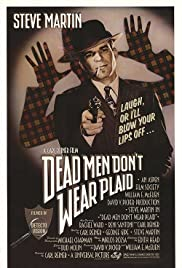 Dead Men Don't Wear Plaid (1982) Poster - Movie Forum, Cast, Reviews