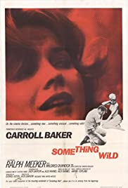 Something Wild (1961) Poster - Movie Forum, Cast, Reviews