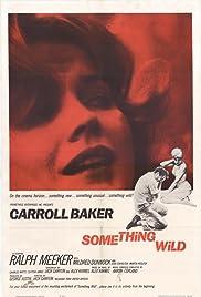 Something Wild(1961) Poster - Movie Forum, Cast, Reviews