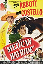 Mexican Hayride(1948) Poster - Movie Forum, Cast, Reviews