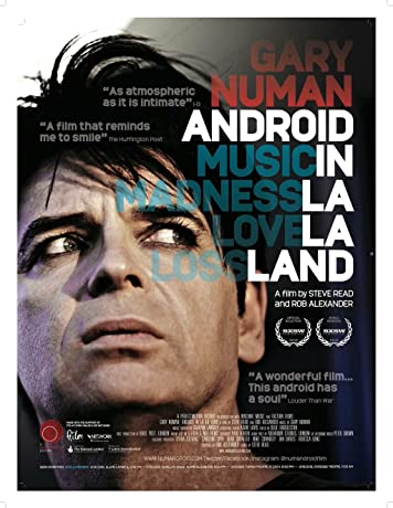 Gary Numan: Android in La La Land (2016)