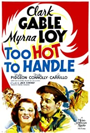 Too Hot to Handle (1938) Poster - Movie Forum, Cast, Reviews