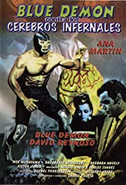 Blue Demon contra cerebros infernales Poster