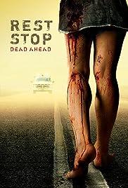 Rest Stop(2006) Poster - Movie Forum, Cast, Reviews