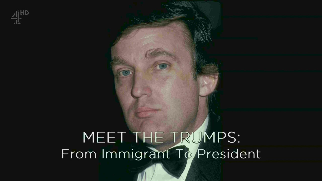 image Meet the Trumps: From Immigrant to President (2017) (TV) Watch Full Movie Free Online