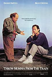 Throw Momma from the Train(1987) Poster - Movie Forum, Cast, Reviews