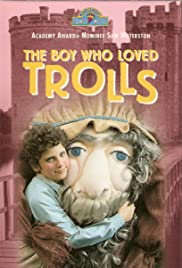 The Boy Who Loved Trolls Poster
