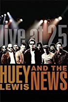 Image of Huey Lewis & the News: Live at 25