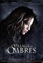 Le village des ombres(2010) Poster - Movie Forum, Cast, Reviews