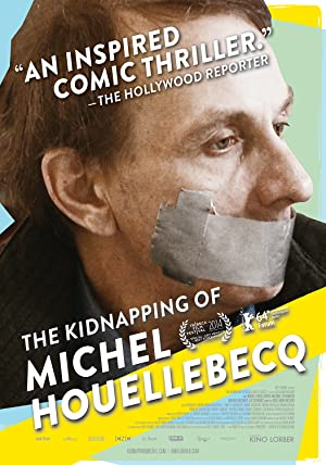 watch The Kidnapping of Michel Houellebecq full movie 720