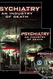 Psychiatry: An Industry of Death (2006) Poster - Movie Forum, Cast, Reviews