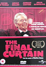 The Final Curtain (2002) Poster - Movie Forum, Cast, Reviews