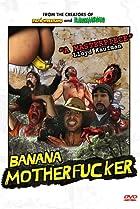 Image of Banana Motherfucker