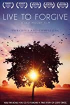Image of Live to Forgive