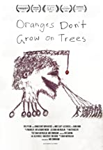 Oranges Don't Grow on Trees