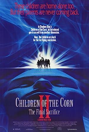 Los Chicos del Maíz 2: el sacrificio fina - 1992