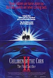 Children of the Corn II: The Final Sacrifice(1992) Poster - Movie Forum, Cast, Reviews