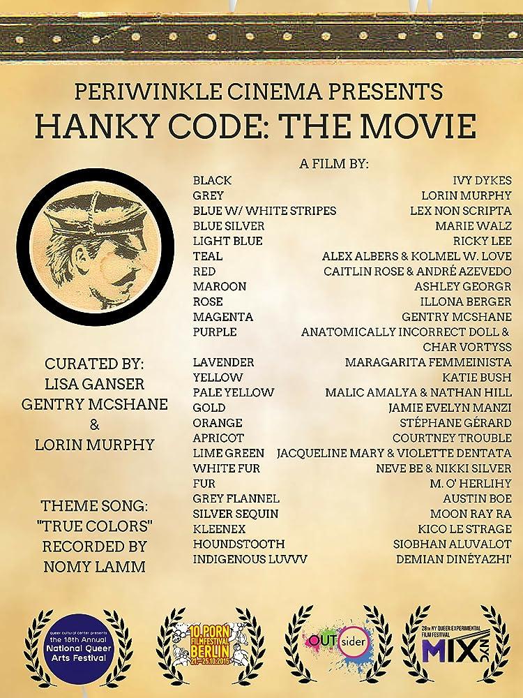 Hanky Code: The Movie