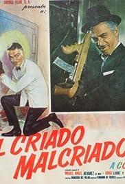 El criado malcriado Poster