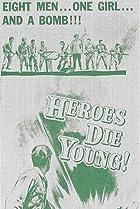 Image of Heroes Die Young