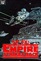 Image of SP FX: Special Effects, the Empire Strikes Back